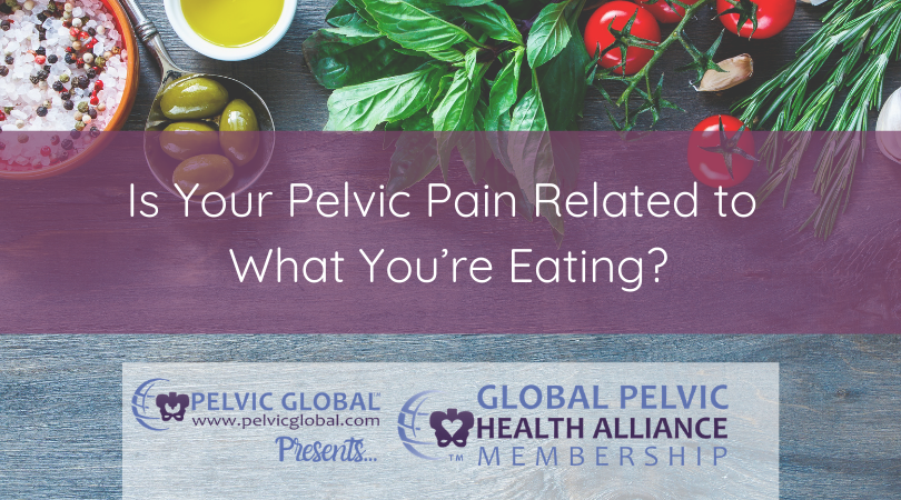 Jessica Drummond outlines the links between nutrition and pelvic pain.