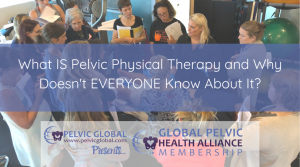 Tracy Sher shares her personal experience in the pelvic physical therapy field.