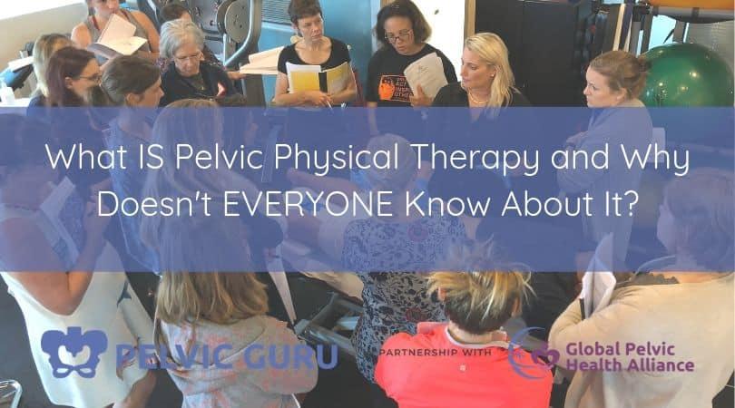 What is Pelvic PT