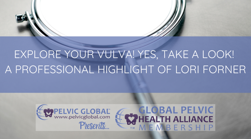 Lori Forner talks about the importance of being familiar with one's vulva.