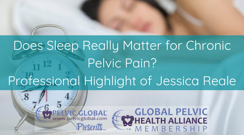 The importance of sleeping and chronic pain with Jessica Reale.