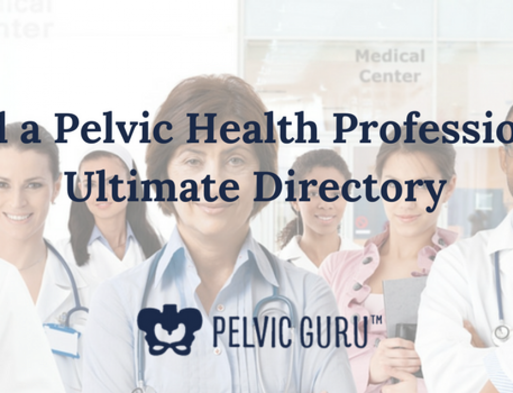 Find a Pelvic Health Professional: Ultimate Directory
