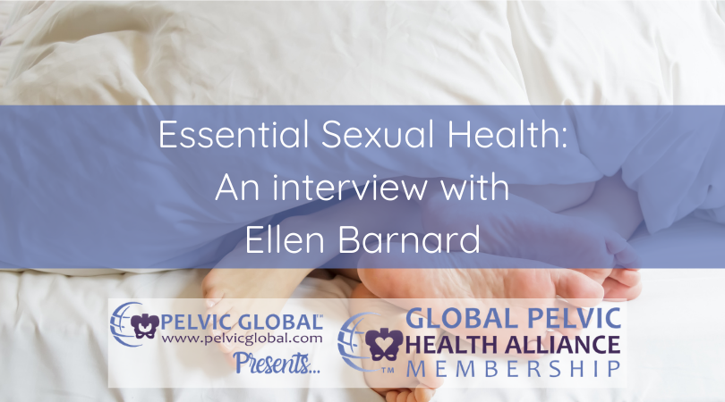 Interview with Ellen Barnard about sexual medicine and sexual health.