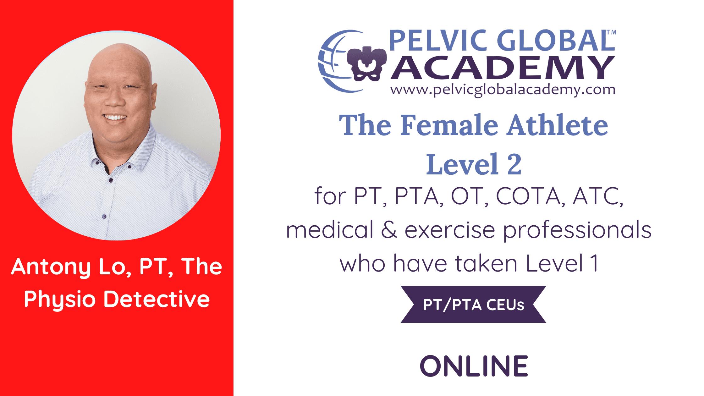Live online Female Athlete Level 2 course with Antony Lo.