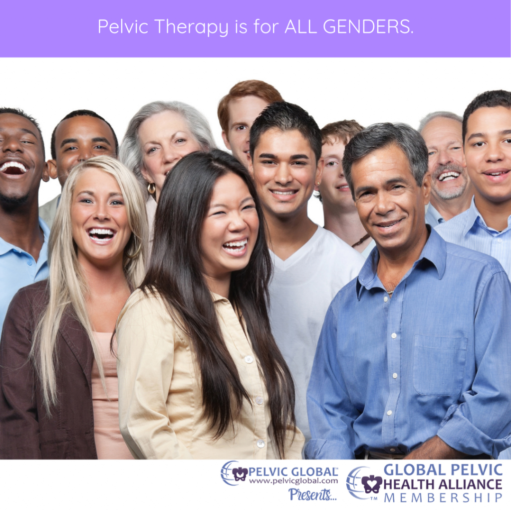 Pelvic Therapy is for all genders.
